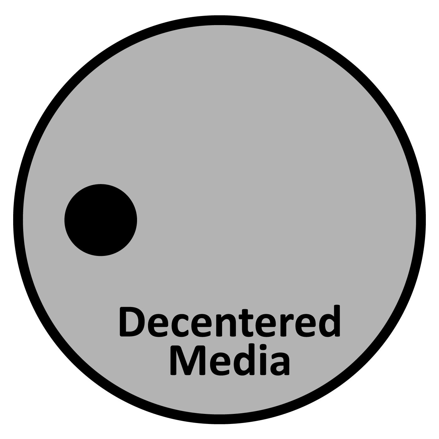 Decentered Media Forum